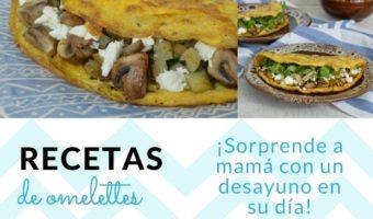 Recetas de omelettes para empezar mejor el día