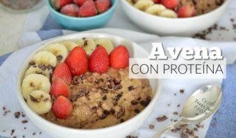 Avena con proteína, tú eliges si la haces de chocolate o vainilla