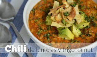 Chili de lentejas y trigo kamut, una pausa en la rutina